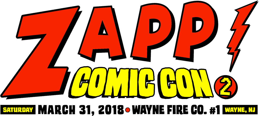 Zapp Comic Con 2, Saturday, March 31, 2018